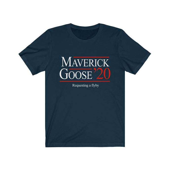 Maverick & Goose 2020 - Requesting a fly-by - President campaign t-shirt