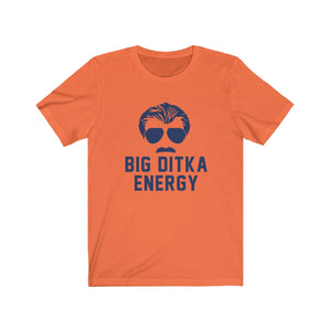 Big Ditka Energy - Chicago Bears Ditka t-shirt