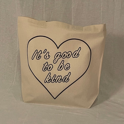 Good To Be Kind Tote Bag - BST - shopbst.net