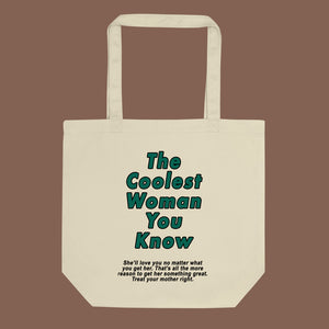 The Coolest Woman Tote Bag