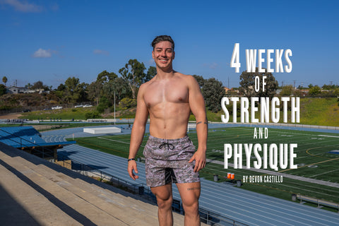 4 Weeks of Strength and Physique by Devon Castillo