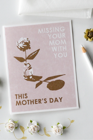 Missing Your Mom Card