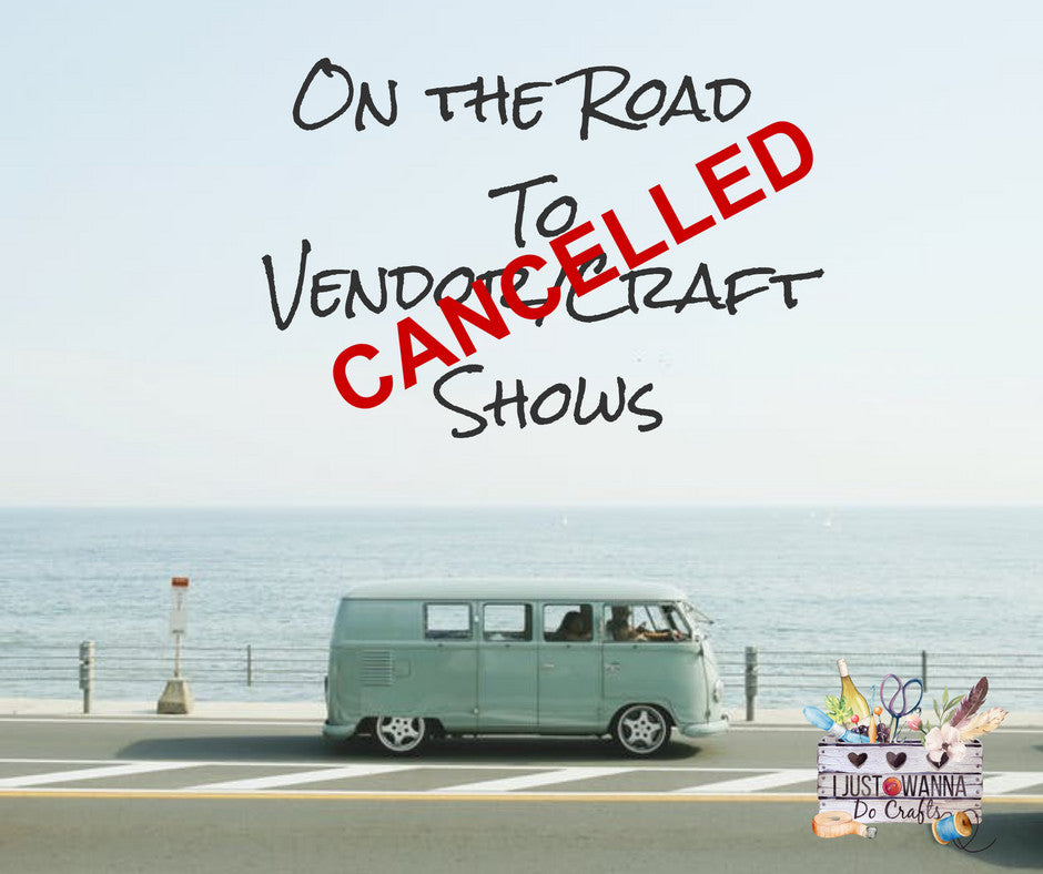 I Just Wanna Do Crafts' Gift Shop - On the Road to Vendor/Craft Shows