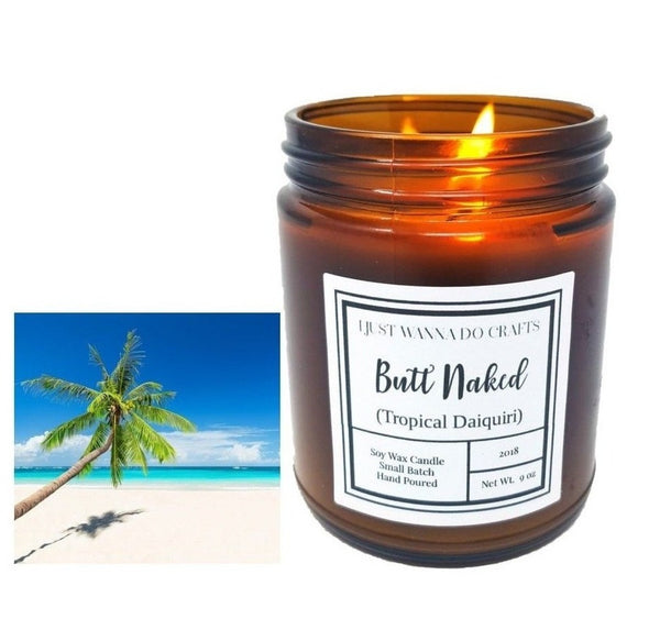 Butt Naked (Tropical Daiquiri Cocktail) Soy Wax Candle