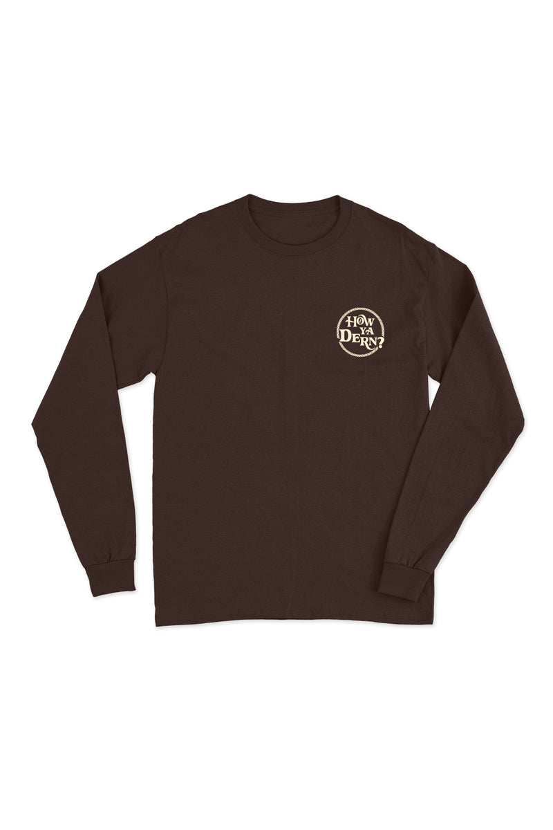 'How Ya Dern' Chocolate Long Sleeve