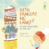 KEYK PAAKYAT NG LANGIT: A Cake Reaching to the Sky