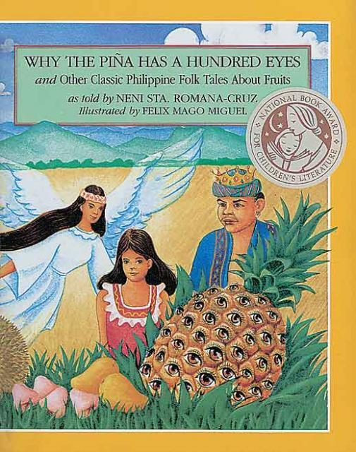 WHY THE PINA HAS A HUNDRED EYES and Other Classic Philippine Folk Tales About Fruits
