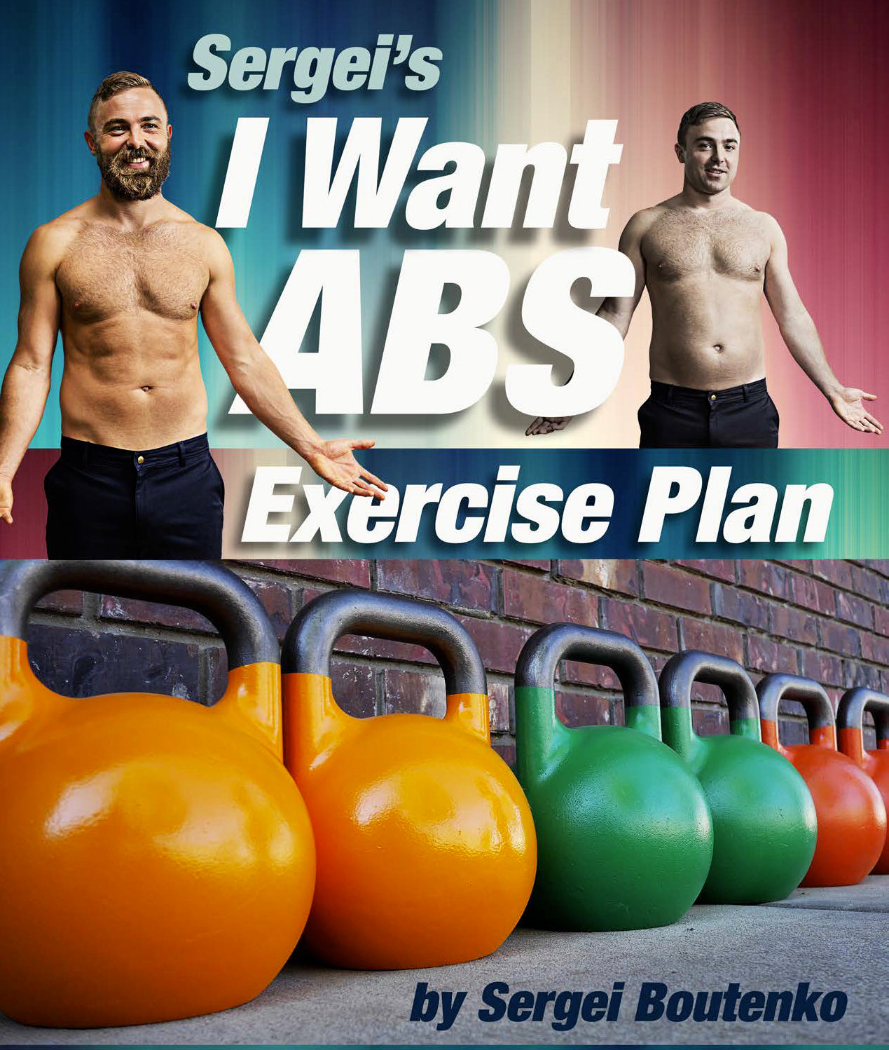 Sergei Boutenko - I Want Abs Exercise Plan with Kettlebells eBook