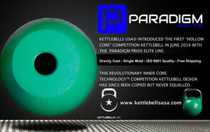 "Paradigm Pro® Elite Precision Competition Sport Kettlebell - The Original & Finest ""Hollow Core"" competition kettlebell from Kettlebells USA®"