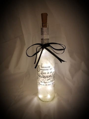 Wine Bottle Decor - Because Someone We Love Is In Heaven We Have A Little Bit Of Heaven In Our Home - thegiftkornershop
