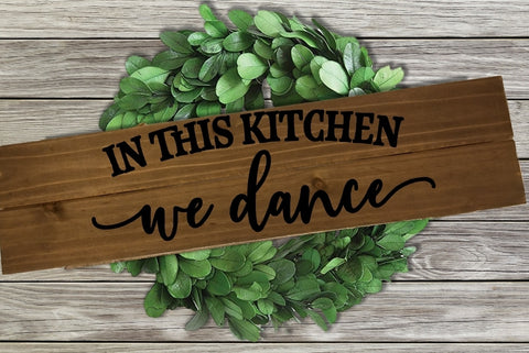 Home Wood Sign Wall Decor - In this Kitchen We Dance - thegiftkornershop