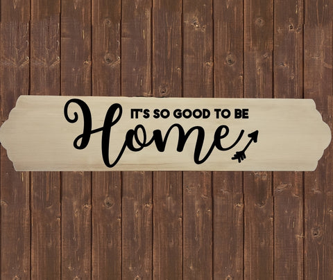 Home Wood Sign Wall Decor - It is good to be Home - thegiftkornershop