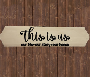 Home Wood Sign Wall Decor - This is Us Our Life Our Story Our Home - thegiftkornershop