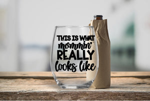 Stemless Wine Glass - This Is What Mommin Really Looks Like - thegiftkornershop
