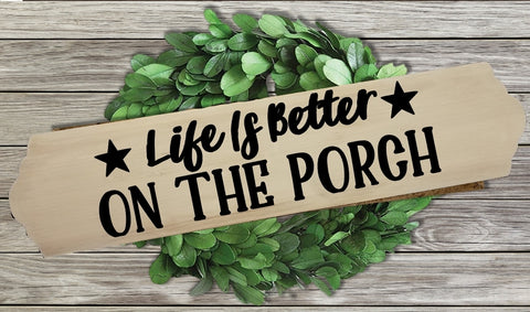Home Wood Sign Wall Decor - Life Is Better On The Porch - thegiftkornershop