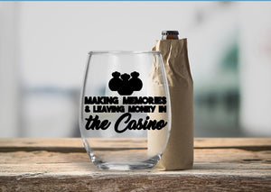 Stemless Wine Glass - Making Memories & Leaving Money in the Casino - thegiftkornershop