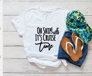V-Neck T-Shirt - Oh Ship! Its Cruise Time - thegiftkornershop