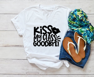 V-Neck T-Shirt - Kiss My Class Goodbye - thegiftkornershop