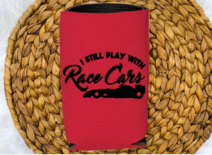 Insulated Can Holder - I Still Play With Race Cars - thegiftkornershop
