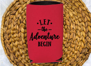 Insulated Can Holder - Let The Adventure Begin - thegiftkornershop