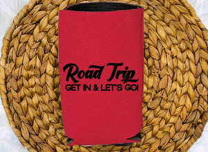 Insulated Can Holder - Road Trip Get In & Let's Go - thegiftkornershop