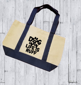 Canvas Tote Bag - Dog Mom Life Is Ruff - thegiftkornershop