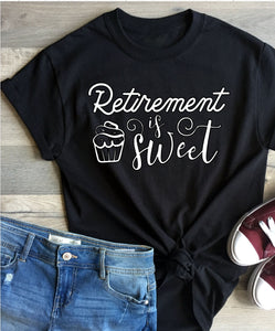 T-Shirt - Retirement is Sweet - thegiftkornershop