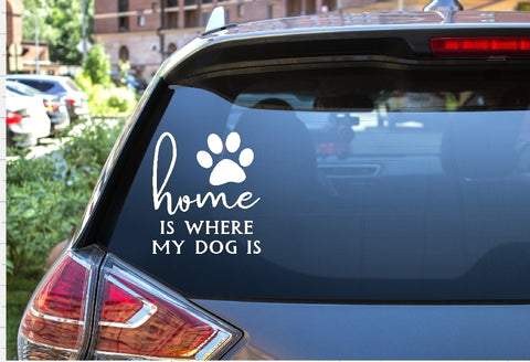 Car Window Decal - Home Is Where My Dog Is - thegiftkornershop
