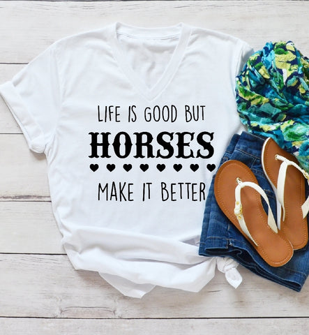 V-Neck T-Shirt - Life Is Good But Horses Make It Better - thegiftkornershop