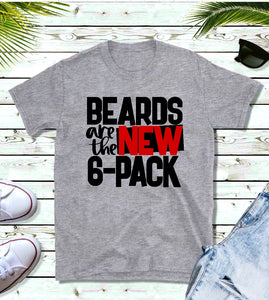 T- Shirt - Beards Are The New 6 Pack - thegiftkornershop