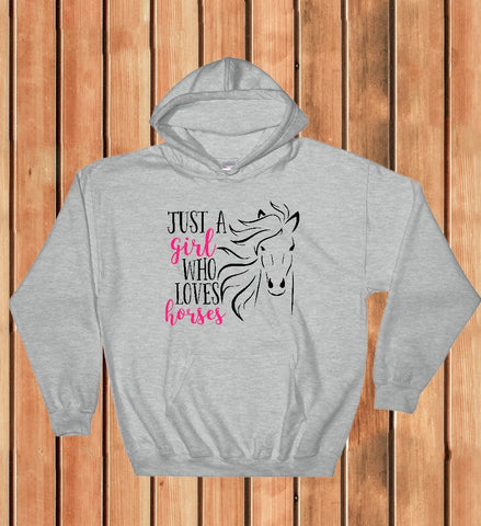 Hooded Sweatshirt - Just A Girl Who Loves Horses - thegiftkornershop