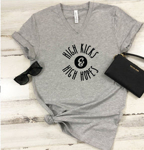 V-Neck T-Shirt - High Kicks & High Hopes - thegiftkornershop