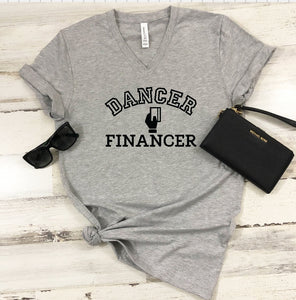 V-Neck T-Shirt - Dancer Financer - thegiftkornershop