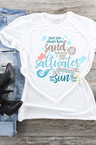 T-Shirt - May You Always Have Sand Between Your Toes Salt Water In Your Hair And The Sun In Your Face (V-Neck or Classic Fit) - thegiftkornershop