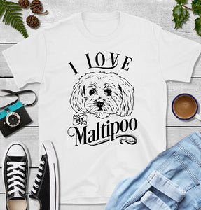 T-Shirt - I Love My Maltipoo (Classic Fit or V- Neck) - thegiftkornershop
