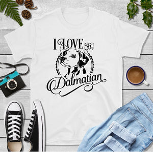 T-Shirt - I Love My Dalmatian (Classic Fit or V- Neck) - thegiftkornershop