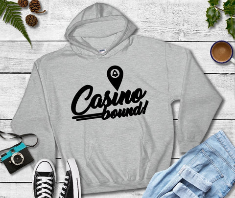 Hooded Sweatshirt - Casino Bound - thegiftkornershop