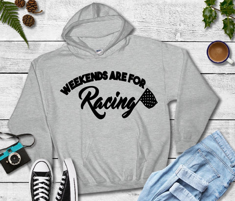 Hooded Sweatshirt - Weekends Are For Racing - thegiftkornershop