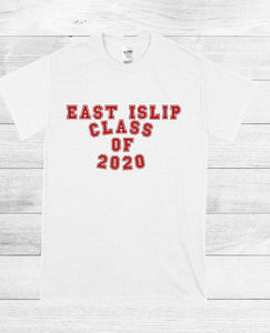 T-Shirts - East Islip Class Of 2020, 2021, 2022, 2023 - thegiftkornershop