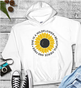 Hooded Sweatshirts - She Is A Wildflower Beautiful Fierce And Free - thegiftkornershop