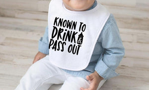 Baby Bib - Known To Drink & Pass Out - thegiftkornershop