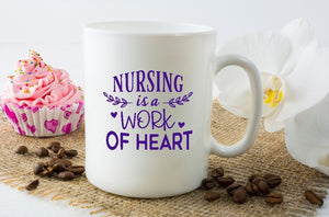 Mug 15oz. - Nursing Is A Work Of Heart - thegiftkornershop