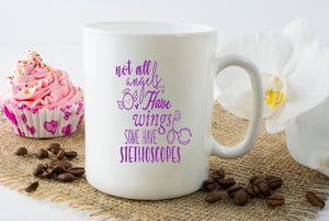 Mug 15oz. - Not All Angel's Have Wings Some Have Stethoscopes - thegiftkornershop