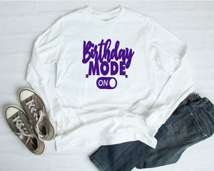 Long Sleeve Shirt - Birthday Mode - thegiftkornershop