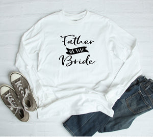 Long Sleeve Shirt - Father Of The Bride - thegiftkornershop