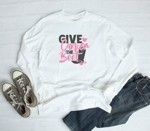 Long Sleeve Shirt - Give Cancer The Boot - thegiftkornershop