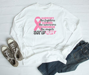 Long Sleeve Shirt - Support The Fighters Admire The Survivors - thegiftkornershop
