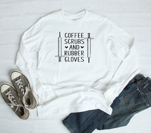 Long Sleeve Shirt - Coffe Scrubs And Rubber Gloves - thegiftkornershop