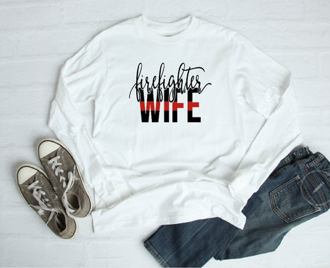 Long Sleeve Shirt - Firefighter Wife - thegiftkornershop
