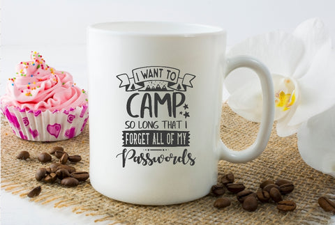 Mug 15oz. - I Want To Camp So Long I Forget All My Passwords